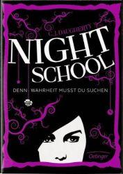 Night School 03 - Denn Wahrheit musst du suchen